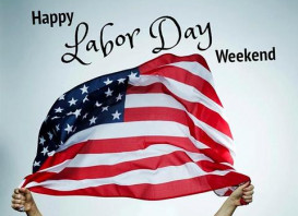 Happy Labor Day Weekend !